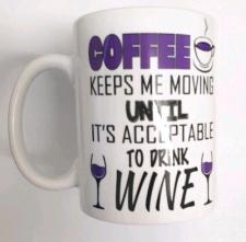 MUGS COFFEE TILL WINE