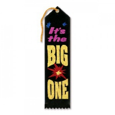 AWARD RIBBON ITS THE BIG ONE