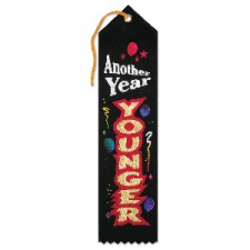 AWARD RIBBON ANOTHER YEAR YOUNGER