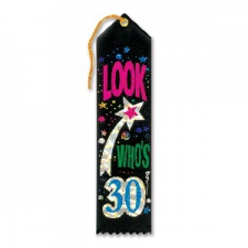 AWARD RIBBON LOOK WHOS 30