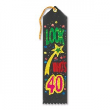 AWARD RIBBON LOOK WHOS 40
