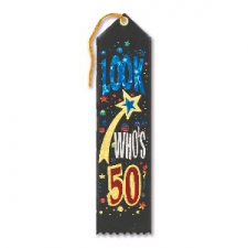 AWARD RIBBON LOOK WHOS 50