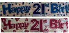 BANNER HAPPY BIRTHDAY 21ST ASSORTED